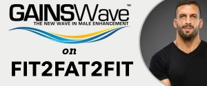 GAINSWave Therapy on fit2Fat2Fit Podcast
